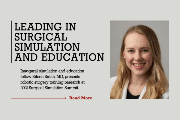 Leading in Surgical Simulation and Education: Eileen Smith, MD