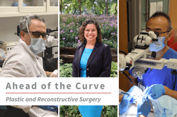 """Three images of WashU Plastic and Reconstructive faculty (from left to right) Justin Sacks, MD, MBA, Kelly Currie, MD, and Thomas Tung, MD, with text overlay that reads """"Ahead of the Curve Plastic and Reconstructive Surgery."""""""