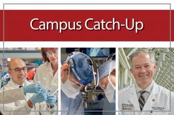 Campus Catch-Up 6.25