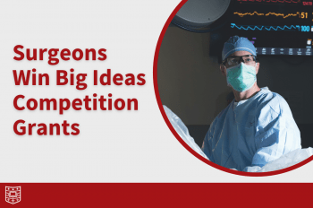 """Picture of HPB surgeon Chet Hammill with text overlay that reads """"Surgeons Win Big Ideas Competition Grants"""""""