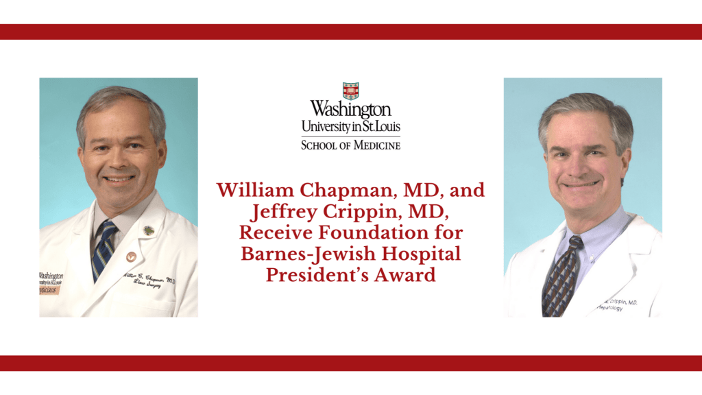Chapman and Crippin Receive Foundation for Barnes-Jewish Hospital President's Award