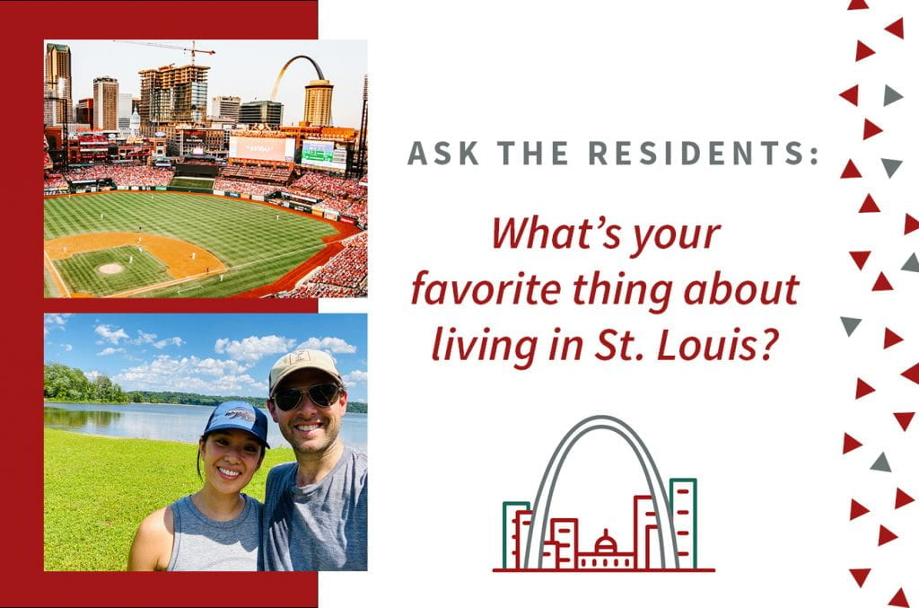 Ask the Residents: What's Your Favorite Thing About Living in St. Louis?