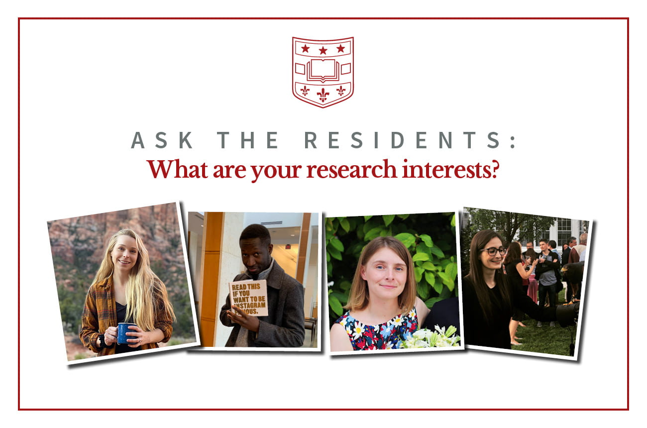 Ask the Residents: What Are Your Research Interests?