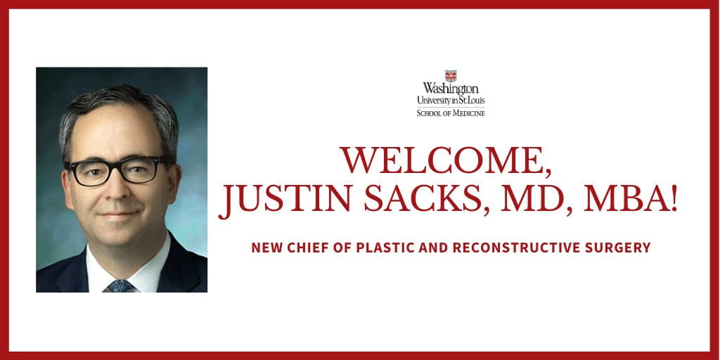 New Division Chief of Plastic and Reconstructive Surgery: Justin M. Sacks, MD, MBA