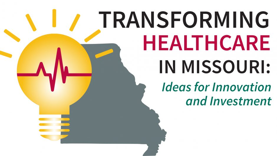 A flyer with a lightbulb over the state of Missouri and says Transforming healthcare in missouri, ideas for innovation and investment