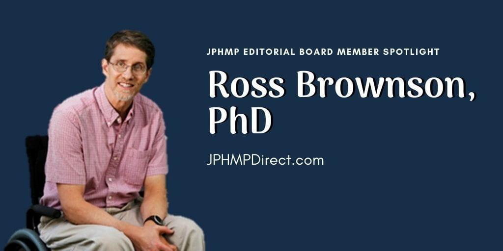 CDTR member in the News: Spotlight on Dr. Ross Brownson in JPHMP