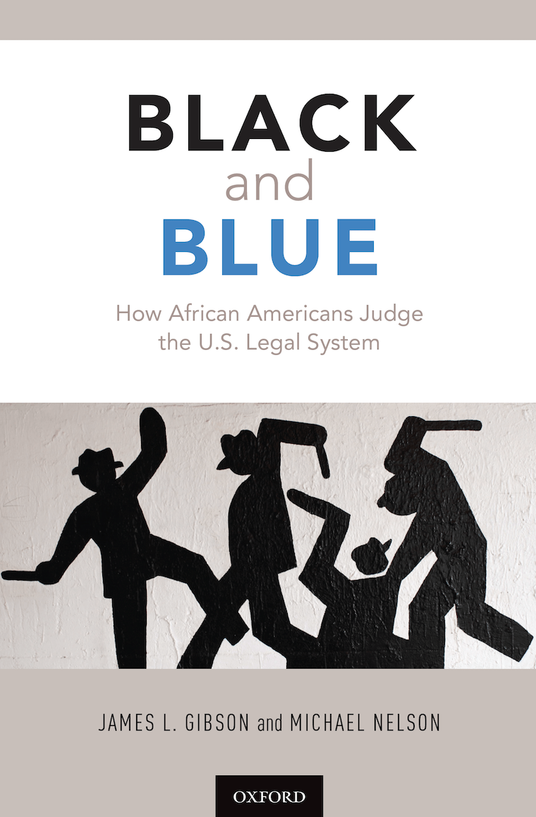 Black and Blue: How African Americans Judge the US Legal System