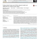 Paper titled Testing Modern Human Out-of-Africa Dispersal Models and Implications on Modern Human Origins.