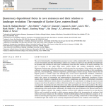 Paper titled Quaternary depositional facies in cave entrances and their relation to landscape evolution: The example of Cuvieri Cave, eastern Brazil.
