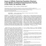 Paper titled Issues of affinity: Exploring population structure in the middle and regional developments periods of San Pedro de Atacama, Chile.