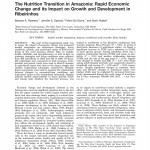 Paper titled The nutrition transition in Amazonia: Rapid economic change and its impact on growth and development in Ribeirinhos.