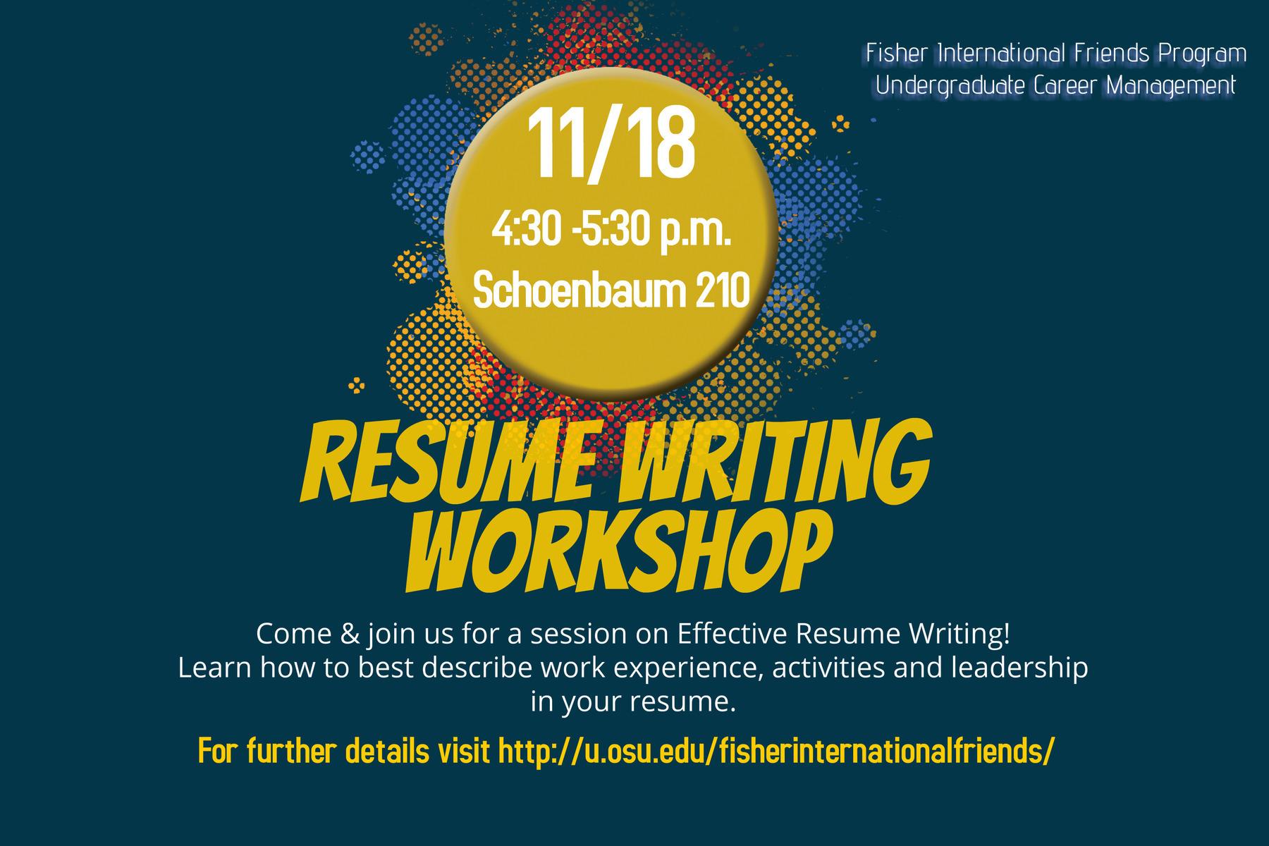 November 18th Resume Workshop Sponsored By Fisher International Friends Career Management Fisher International Friends