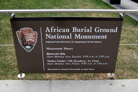 Burial Grounds marked by National Monument
