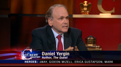 Daniel Yergin Colbert interview