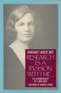cover of Margaret Morse Nice's book Research is a passion with me