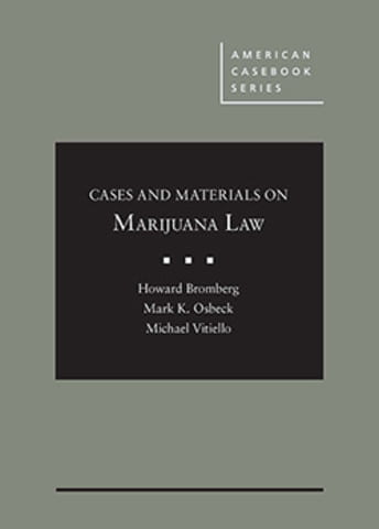 Cases and Materials on Marijuana Law