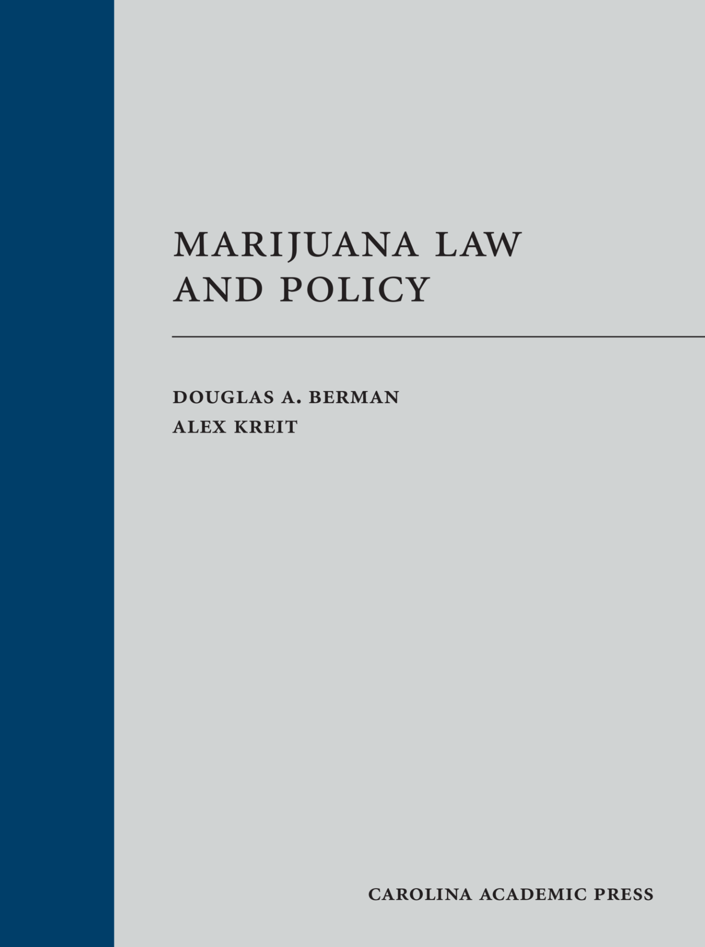 Marijuana Law and Policy