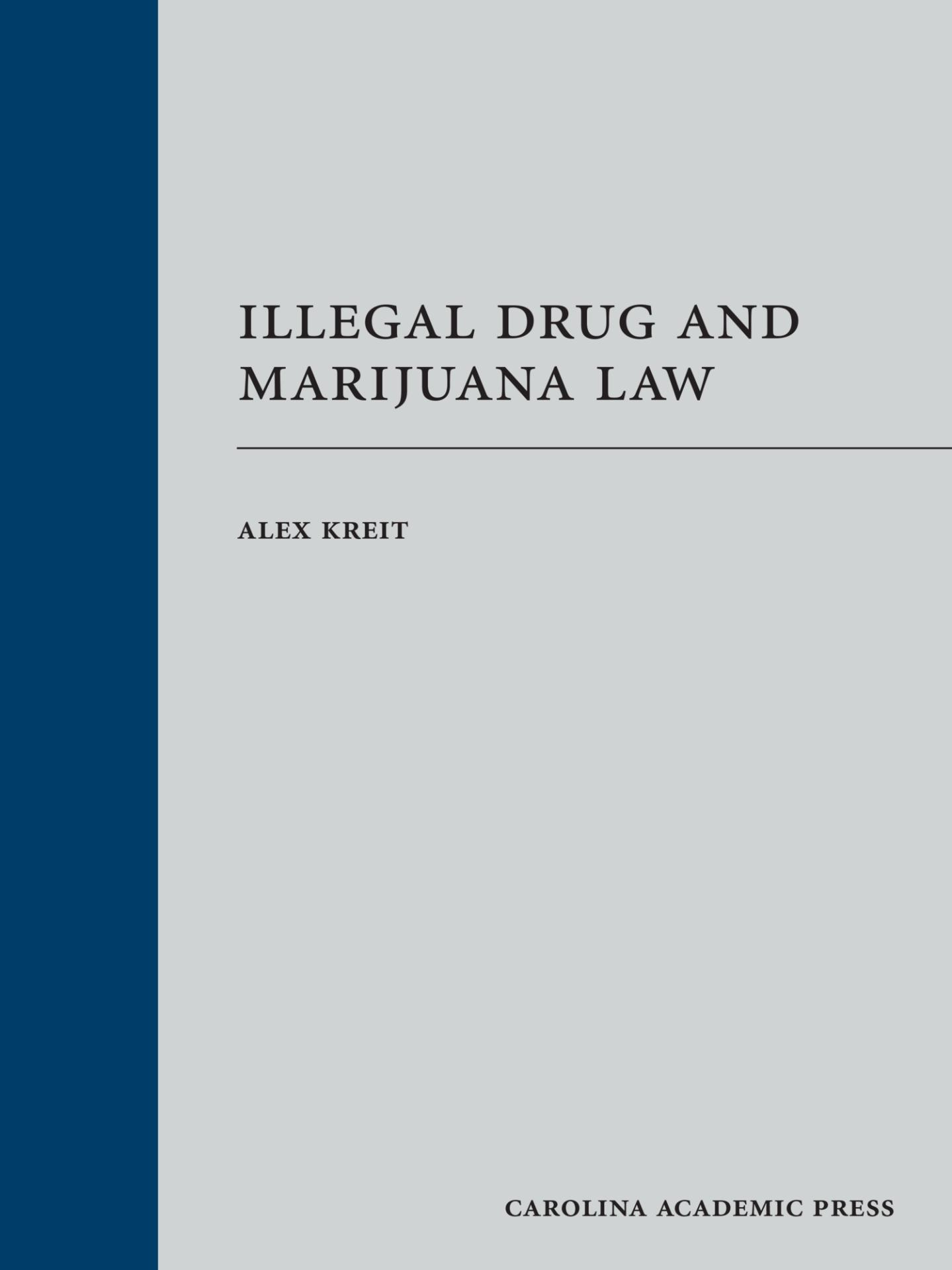 Illegal Drug and Marijuana Law