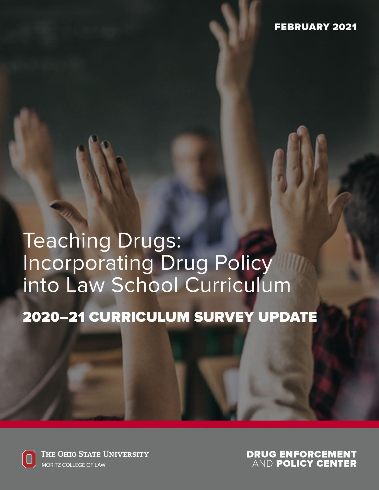 Teaching Drugs: Incorporating Drug Policy into Law School Curriculum, 2020-21 Curriculum Survey Update