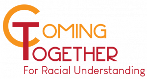 Coming Together for Racial Understanding