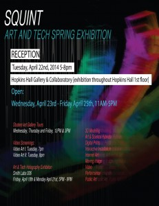 Squint, Spring 2014 student Art & Tech exhibition