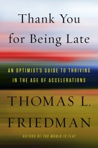 Book cover of Thank You for Being Late by Thomas L. Friedman