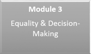 Link to Module 3: Equality and Decision-Making