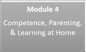 Link to Module 4: Competence, Parenting, and Learning at Home