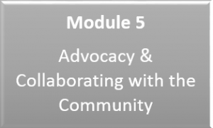 Link to Module 5: Advocacy and Collaborating with the Community