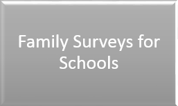 "Link to Documents about ""Family Surveys for Schools"""