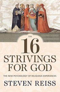 The cover of 16 Strivings for God by Steven Reiss