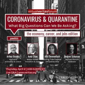 Coronavirus & Quarantine: The Economy, Career, & Jobs Edition What Big Questions Can We Be Asking? flyer photo for second session