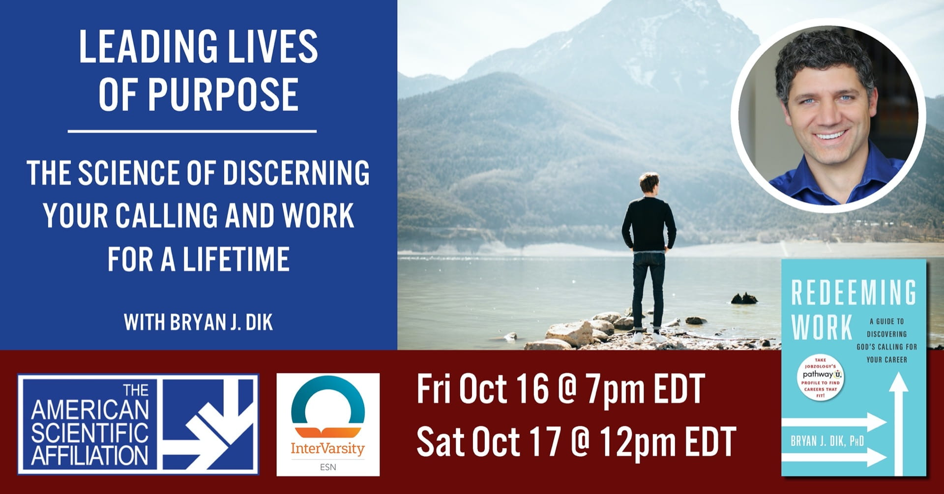 Leading Lives of Purpose: The science of determining your work and calling for a lifetime graphic includes authors photo and a person standing by lake and mountains