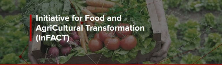 Link to the Initiative for Food and AgriCultural Transformation (InFACT).