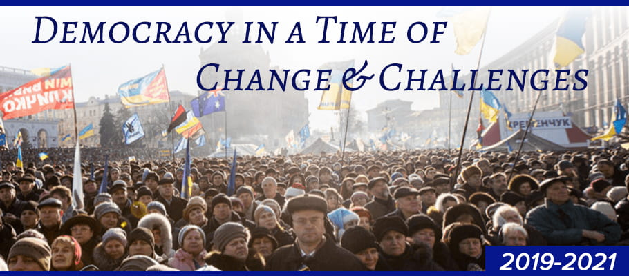 Democracy in a Time of Change and Challenges