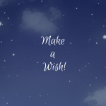 Make a Wish! (by guest blogger Mollie Maggied)