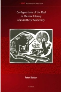 Book cover for Configurations of the Real in Chinese Literary and Aesthetic Modernity
