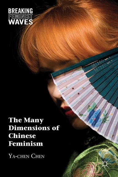 Book cover for The Many Dimensions of Chinese Feminism