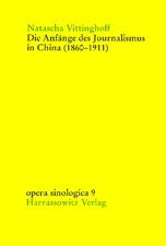 Natascha Vittinghoff. Die Anfänge des Journalismus in China (1860-1911). (Wiesbaden: Harrassowitz Verlag, 2002). ISBN10: 3-447-04634-1; ISBN13: 978-3-447-04634-3