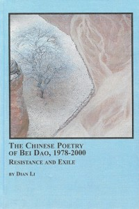 Dian Li. The Chinese Poetry of Bei Dao: Resistance and Exile, 1978-2000. Albany, NY:  Edwin Mellen Press, 2006. pp. 180. ISBN: 0-7734-5875-1.