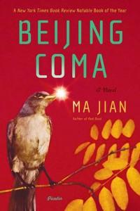 Ma Jian. Beijing Coma. New York: Picador, 2009. pp. 720. ISBN: 978-0-312-42836-5, ISBN10: 0-312-42836-7 (paper).