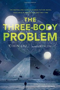 Liu Cixin. The Three-Body Problem. Tr. Ken Liu. New York: Tor Books, 2014. 400 pp.  ISBN-10: 0765377063; ISBN-13: 978-0765377067.