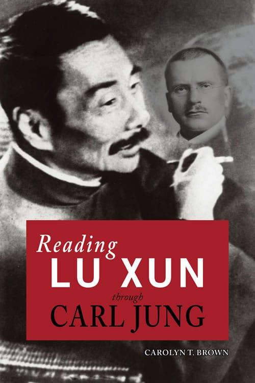Reading Lu Xun Through Carl Jung Mclc Resource Center