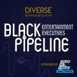 The Black Entertainment Executives Pipeline