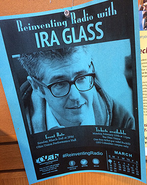 Printed flyer with a photo of Ira Glass, advertising the event at Ohio Union this Sunday