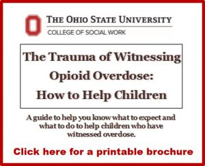 Trauma of witnessing opioid overdose: how to help children brochure button