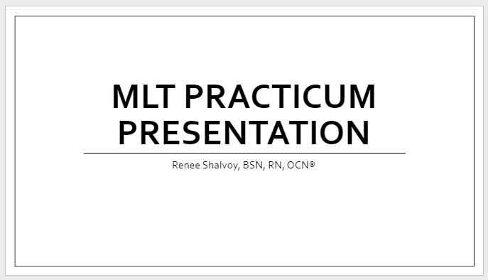 image of slide MLT practicum presentation