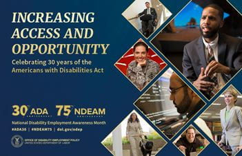 """Flyer for NDEAM with photos of individuals with disabilities. The flyler states """"Increasing Access and Opportunity"""" celebrating 30 years of the Americans with Disabilities Act."""