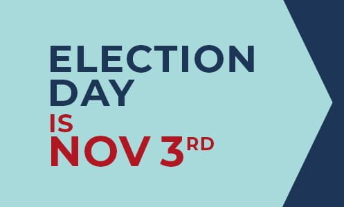 "Image of the words ""Election Day is November 3rd"""