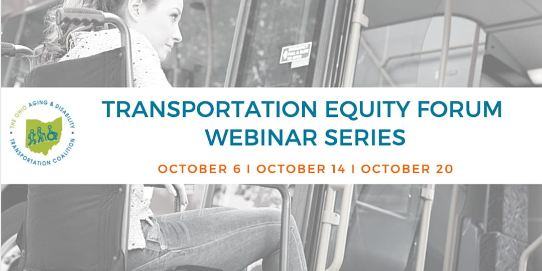 Flyer for the Transportation Equity Webinar Series on 10/6, 10/14, and 10/20. Black and white image behind the text description of a person sitting on a bus.
